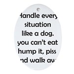Dog Situation Ornament (Oval)