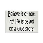 True Story Rectangle Magnet (100 pack)