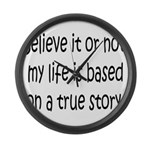True Story Large Wall Clock