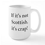 Scottish Crap Large Mug