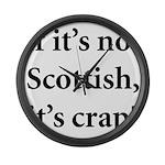 Scottish Crap Large Wall Clock