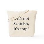 Scottish Crap Tote Bag