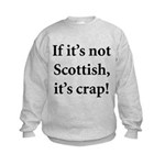 Scottish Crap Kids Sweatshirt