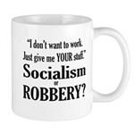Socialism Robbery Mug