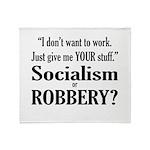 Socialism Robbery Throw Blanket