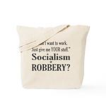 Socialism Robbery Tote Bag