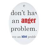 Idiot Problem Ornament (Oval)