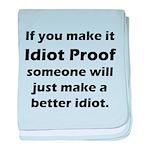 Idiot Proof baby blanket
