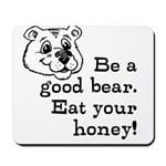Good Bear Mousepad
