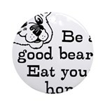 Good Bear Ornament (Round)