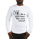 Good Bear Long Sleeve T-Shirt