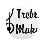 Treble Maker 3.5