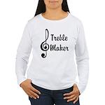 Treble Maker Women's Long Sleeve T-Shirt