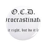 OCD Procrastinator 3.5