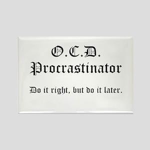 OCD Procrastinator Rectangle Magnet