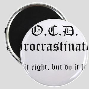OCD Procrastinator Magnet