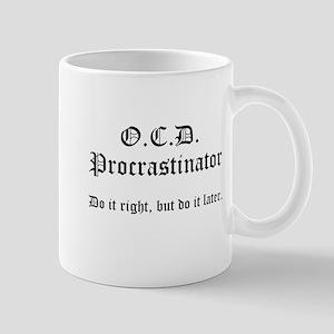 OCD Procrastinator Mug