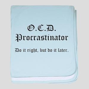 OCD Procrastinator baby blanket