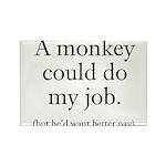 Monkey Job Rectangle Magnet (100 pack)