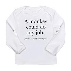 Monkey Job Long Sleeve Infant T-Shirt