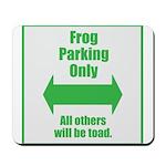 Frog Parking Mousepad