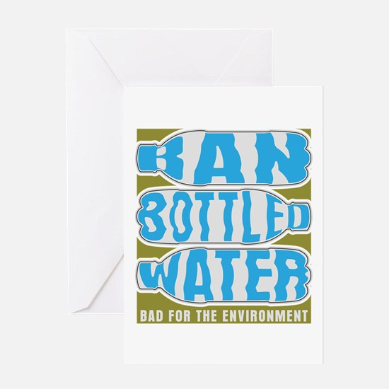Ban Bottled Water Greeting Card
