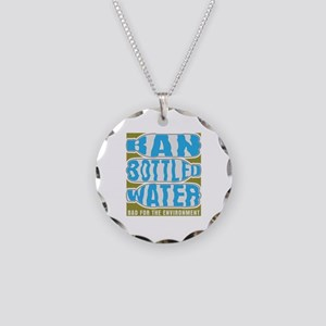 Ban Bottled Water Necklace Circle Charm