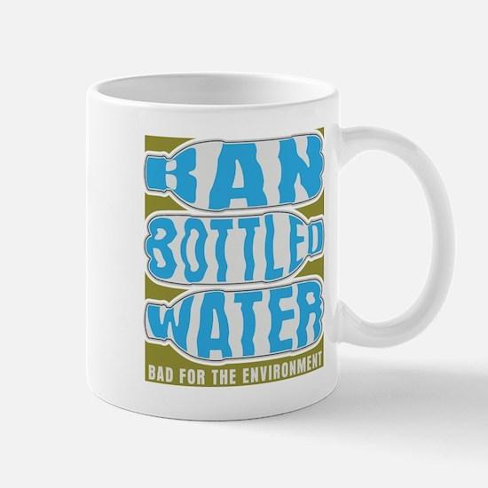 Ban Bottled Water Mug