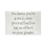 Procrastination Grade Rectangle Magnet