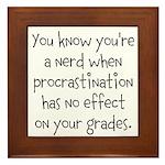 Procrastination Grade Framed Tile