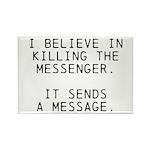Kill Messenger Rectangle Magnet (100 pack)