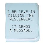 Kill Messenger baby blanket