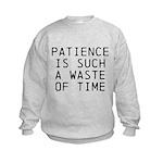 Patience Kids Sweatshirt