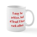 Schizo Mug
