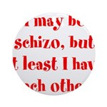 Schizo Ornament (Round)