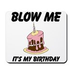 Birthday Blow Mousepad