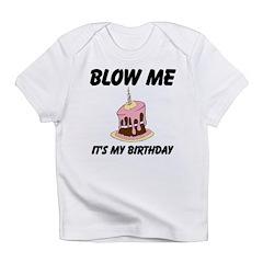 Birthday Blow Infant T-Shirt