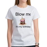 Birthday Blow Women's T-Shirt
