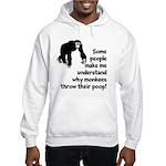 Monkey Poop Hooded Sweatshirt