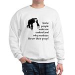 Monkey Poop Sweatshirt