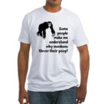Monkey Poop Fitted T-Shirt