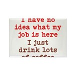 Coffee Job Rectangle Magnet (100 pack)
