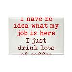 Coffee Job Rectangle Magnet