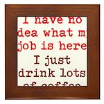 Coffee Job Framed Tile