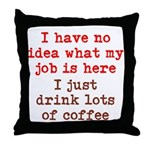Coffee Job Throw Pillow