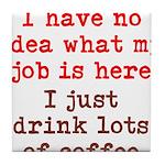 Coffee Job Tile Coaster