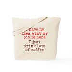 Coffee Job Tote Bag
