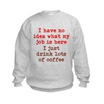 Coffee Job Kids Sweatshirt
