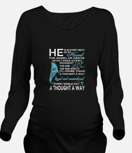 He Is In Every Beat Of My Heart T Shirt, A T-Shirt