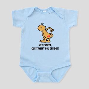 Hey Cancer -- Cancer Awareness Infant Bodysuit